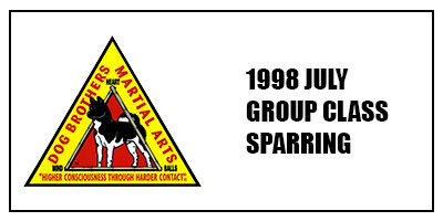 1998 – July – Group Class Sparring