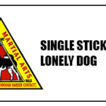 Single Stick Offense – Lonely Dog